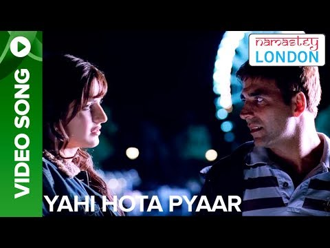 Yahi Hota Pyaar (Full Video Song) | Namastey London | Akshay Kumar & Katrina Kaif