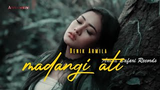 Download lagu Madangi Ati Denik Armila MP3