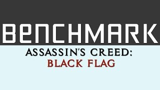 Benchmark: Assassin's Creed IV: Black Flag on Gtx 670 (Maxed out!) 1080p 60fps