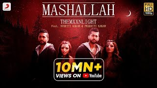 Mashallah - Official Music Video | THEMXXNLIGHT feat. Sukriti Kakar & Prakriti Kakar