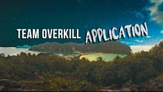 My Team OVERKILL Application | 120sec of HAPPINESS for JOVB [2016 SHOWREEL]