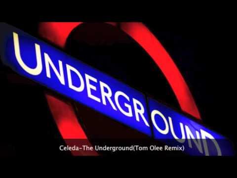 Celeda - The Underground (Part 2)