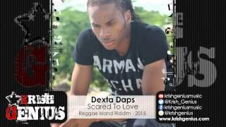 Dexta Daps - Scared To Love [Reggae Island Riddim] January 2015