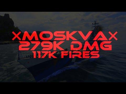 MOSKVΛ  ✖️ 279k damage ~117k fires - World of Warships