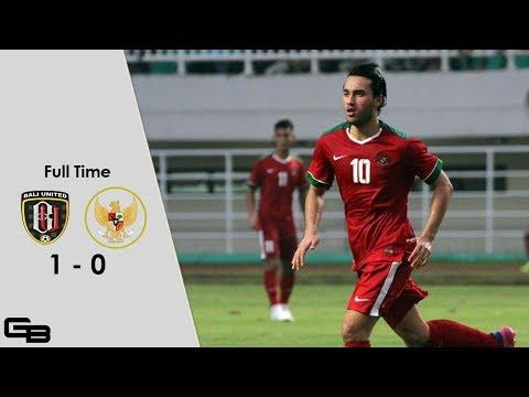 Bali United vs Timnas U-22 1-0 -- Full Highlights -- Friendly Match -- 26/5/2017