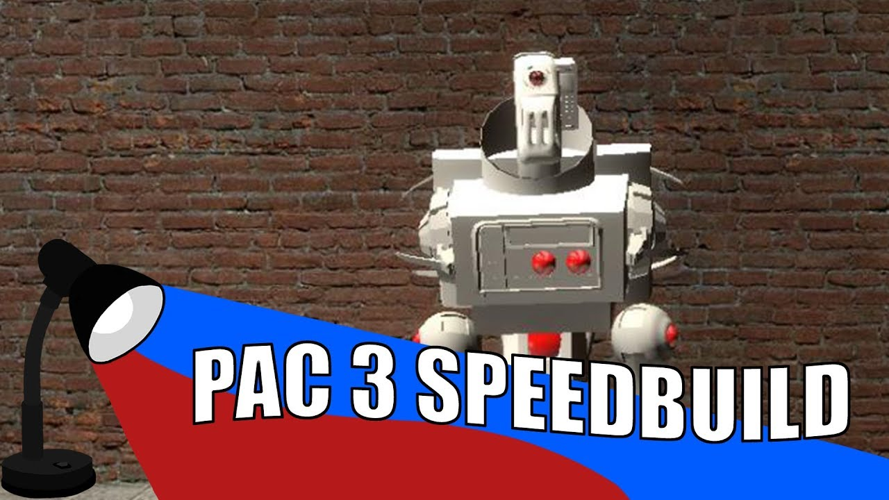 Gmod PAC3 Robot Commission Speedbuild : LightTube