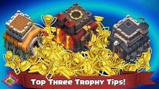 Clash of Clans Top Three Trophy Tips - Secrets for ANY Town Hall!