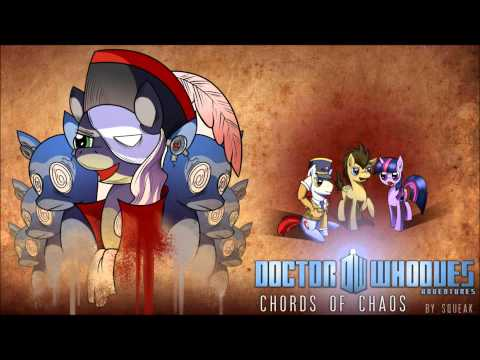 Doctor Whooves Adventures:[Episode 3] Chords of Chaos