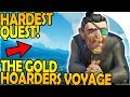 THE GOLD HOARDERS VOYAGE / QUEST! - HARDEST QUEST / VOYAGE EVER! - Sea of Thieves Beta Gameplay