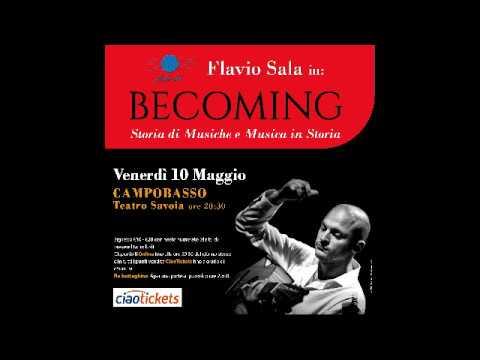 FLAVIO SALA in: BECOMING - Storia di Musiche e Musica in Storia - Concerto 10 Maggio 2019 from YouTube · Duration:  59 seconds