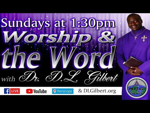 D.L. Gilbert Ministries LIVE!