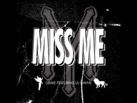 Drake  Miss Me feat Lil Wayne Clean
