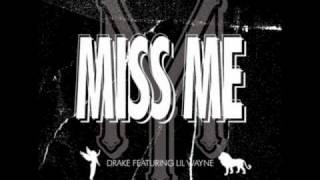 Drake - Miss Me (feat. Lil Wayne) (Clean)