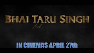 Latest Punjabi Movie: Bhai Taru Singh Movie - Release April 27, 2018