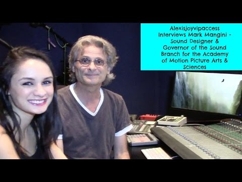 Sound Designer Mark Mangini Interview With Alexisjoyvipaccess