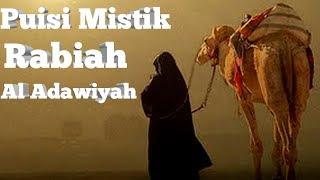 Puisi Mistik Rabiah Al Adawiyah ( Full )
