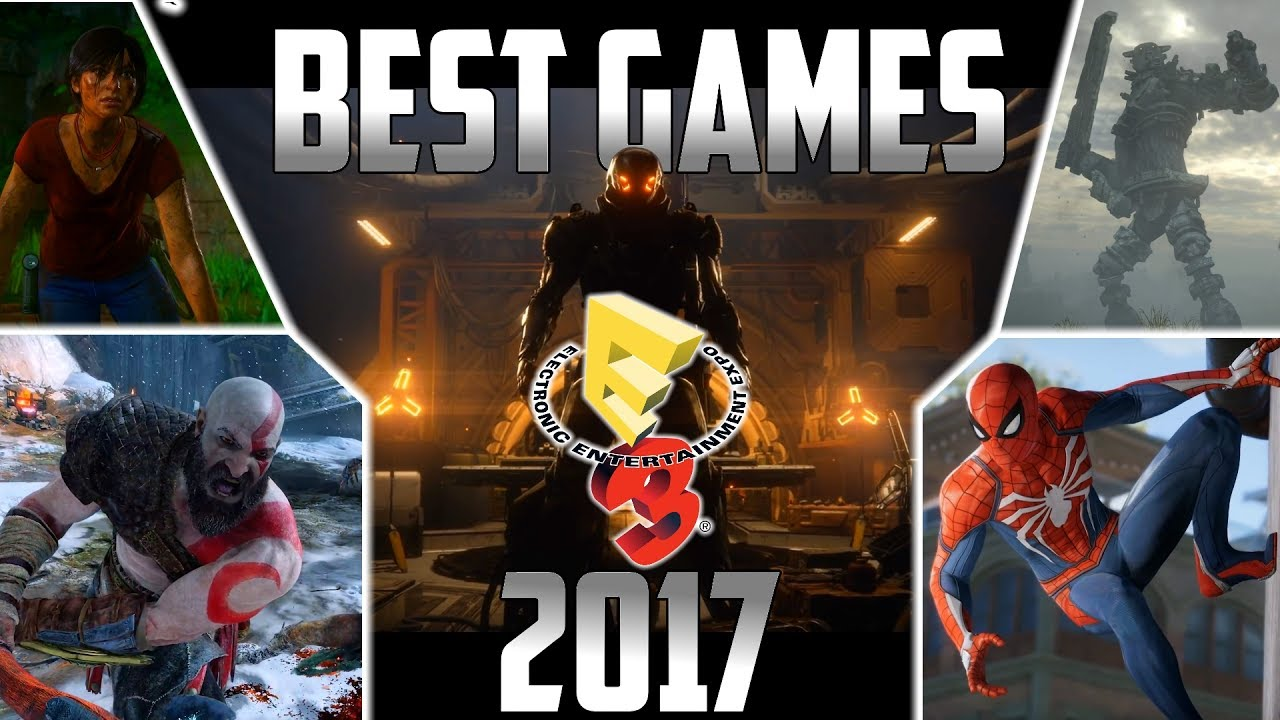 Best Games Coming In 2017 2018 Epic Montage Youtube