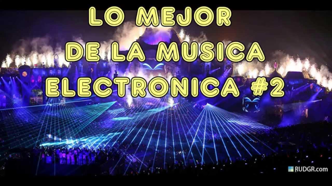 lista de la mejor musica electronica: