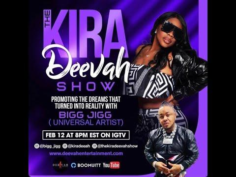 The Kira Deevah Show | Bigg Jigg