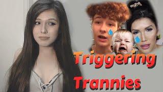 Triggering Trannies Pt 1