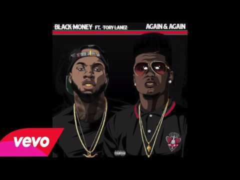 Black Money - Again & Again Feat. Tory Lanez [New Song] [Official Audio]