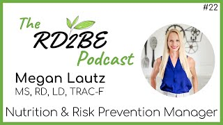 Megan Lautz: Nutrition and Risk Prevention Manager
