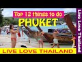 Top 12 Things to do in Phuket  #livelovethailand