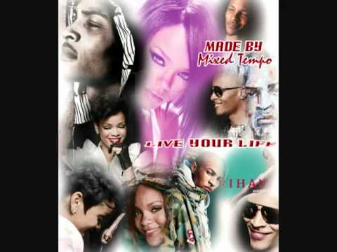 Rihanna - Live Your Life Feat. T.I (Remix Dance Club Mix).