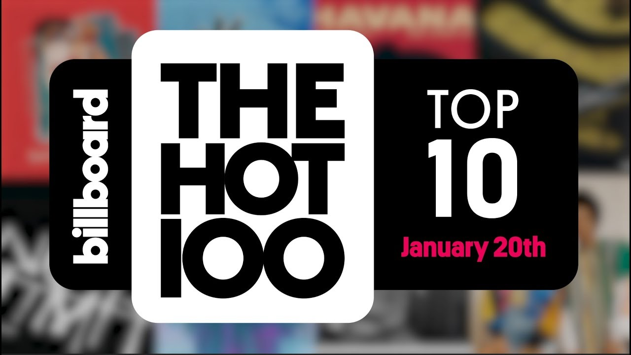 Early Release! Billboard Hot 100 Top 10 January 20th 2018 Countdown | Official