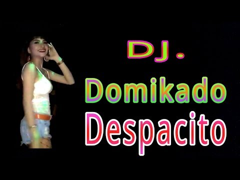 Dj. Domikado Despacito || BASS MANTAP POLL