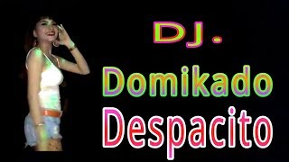 [1.28 MB] Dj. Domikado Despacito || BASS MANTAP POLL