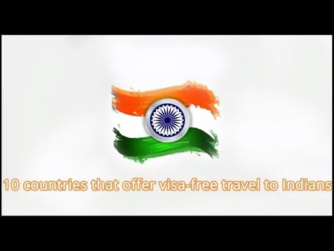 Top 10 countries that offer visa-free travel to Indians | 4India | 4everIndian