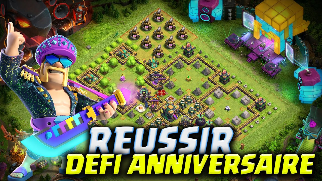 Réussir DEFI 9ème Anniversaire et Magnifique Décor Clash of Clans
