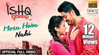 Download lagu Mora Hosa Nahi - Official Full Video | Ishq PuniThare | Humane Sagar, Diptirekha, Arindam,Elina