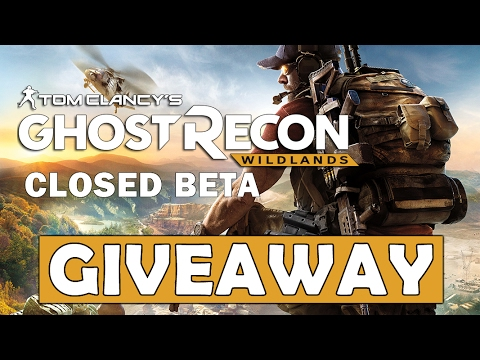 Ghost Recon Wildlands - Closed BETA Key Giveaway (CLOSED)
