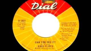 King Floyd - Can You Dig It?