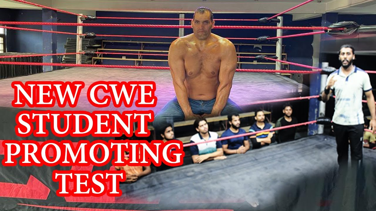 CWE | NEW STUDENT PROMOTING CLASS TEST | PRO WRSETLING TEST