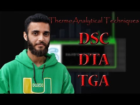 Thermo Analytical Techniques (DSC, DTA, TGA)