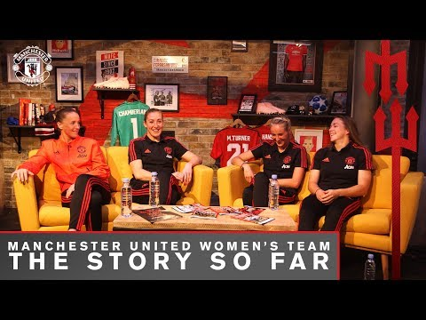 Manchester United Women's Team | The Story So Far
