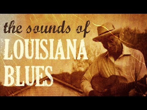 The sounds Of Louisiana Blues // The Best Of Louisiana Sound