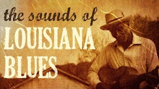 The sounds Of Louisiana Blues // The Best Of Louisiana Sounds