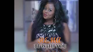 REMA   Be With U  New Ugandan Music  2019 HD