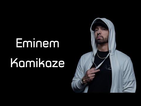 Eminem - Kamikaze (Lyrics)