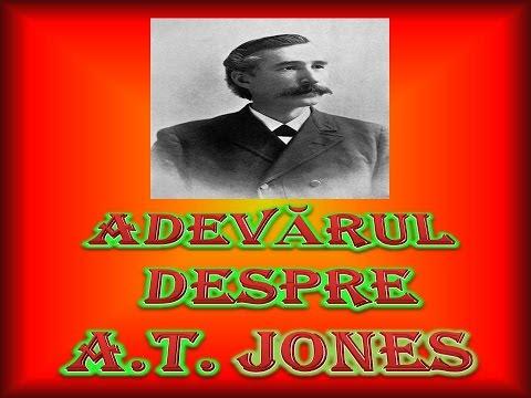 POVESTEA LUI A.T. JONES (III)