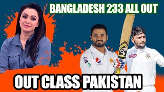 OUTCLASS PAKISTAN   BANGLADESH 233 ALL OUT   DAY 1 REVIEW   RAWALPINDI TEST