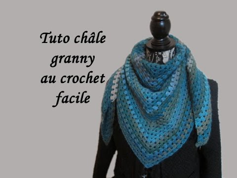 tuto chale granny au crochet facile granny shawl crocheted youtube. Black Bedroom Furniture Sets. Home Design Ideas