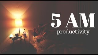 MY 5AM MORNING ROUTINE // How to Have a Productive Day