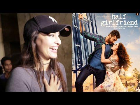 Sonakshi Sinha's Review Of Half Girlfriend - Arjun Kapoor & Shraddha Kapoor
