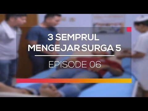 3 Semprul Mengejar Surga 5 - Episode 06