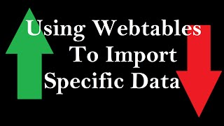 How to Use Webtables to Import Specific Data to Excel